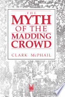 The Myth of the Madding Crowd Book