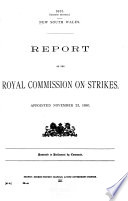 Report [to Investigate and Report Upon the Causes of Conflicts Between Capital and Labour Known as Strikes].