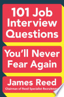 101 Job Interview Questions You ll Never Fear Again