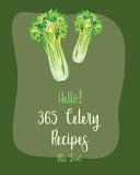 Hello 365 Celery Recipes