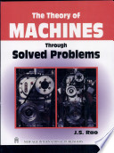 The Theory Of Machines Through Solved Problems