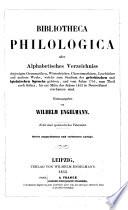 Bibliotheca philologica; oder, Alphabetisches verzeichniss derjenigen grammatiken