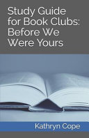 Study Guide for Book Clubs: Before We Were Yours