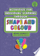 Activities for Individual Learning through Shape and Colour