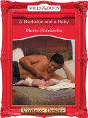 A Bachelor and a Baby (Mills & Boon Desire)