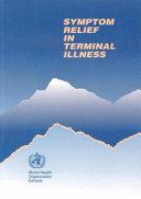 Symptom Relief in Terminal Illness