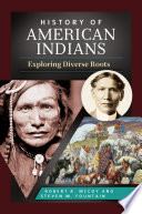 History of American Indians  Exploring Diverse Roots Book