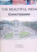 The Beautiful India Chhatisgarh