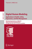 Digital Human Modeling  Applications in Health  Safety  Ergonomics  and Risk Management