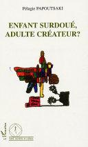 Enfant surdoué, Adulte créateur ?