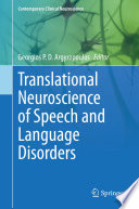 Translational Neuroscience of Speech and Language Disorders