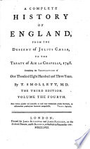 A Complete History of England from the Descent of Julius Caesar to the Treaty of Aix la Chapelle. 1748. 3. Ed