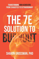 The 7E Solution to Burnout