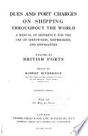 Dues and Port Charges on Shipping Throughout the World: British ports