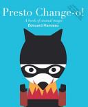 Presto Change O