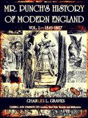 Mr. Punch's History of Modern England Vol. I—1841-1857 (of 4 ) (Illustrations) Pdf/ePub eBook