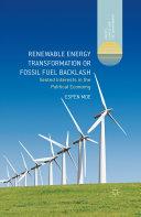 Renewable Energy Transformation or Fossil Fuel Backlash Pdf/ePub eBook