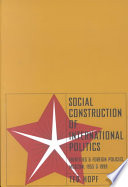 Social Construction Of International Politics