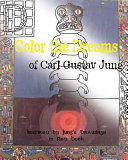 Color the Dreams of Carl Gustav Jung - Inspired by Jung's Drawings in Red Book
