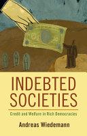 Indebted Societies