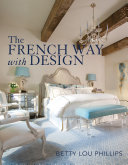 Pdf The French Way with Design Telecharger