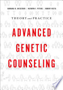 Advanced Genetic Counseling