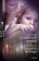 La mémoire perdue - Coupable héritage (Harlequin Black Rose) ebook