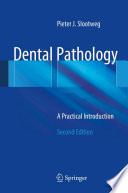 Dental Pathology  : A Practical Introduction