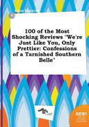 100 of the Most Shocking Reviews We re Just Like You  Only Prettier