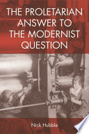 Proletarian Answer to the Modernist Question