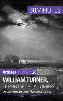 Pdf William Turner, le peintre de la lumière Telecharger