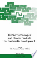 Cleaner Technologies And Cleaner Products For Sustainable Development Book PDF