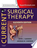 Current Surgical Therapy, 11th Edition, Elsevier Saunders, ...