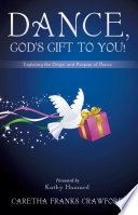 Dance God S Gift To You  Book PDF