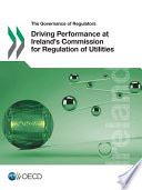 Driving Performance at Ireland s Commission for Regulation of Utilities