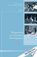 Perspectives on Creativity Development