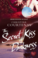 Pdf The Secret Kiss of Darkness (Choc Lit)