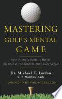 Mastering Golf s Mental Game