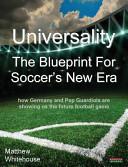 Universality - The Blueprint for Soccer's New Era