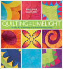 Quilting in the Limelight