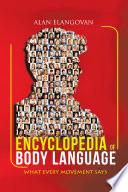 Encyclopedia of Body Language