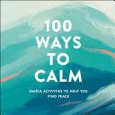 100 Ways to Calm image