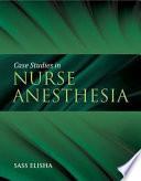 Case Studies in Nurse Anesthesia Book