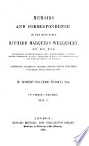 Memoirs and Correspondence of the Most Novle Richard Marquess Wellesley, 1