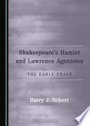 Shakespeare   s Hamlet and Lawrence Agonistes