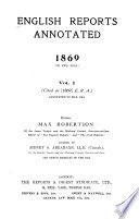 English Reports Annotated, 1866-1900
