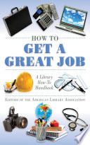 How to Get a Great Job Book