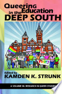 Queering Education in the Deep South Book PDF