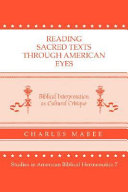 Reading Sacred Texts Through American Eyes