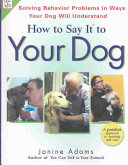 How to Say it to Your Dog